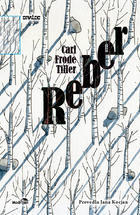 Reber  by  Carl Frode Tiller