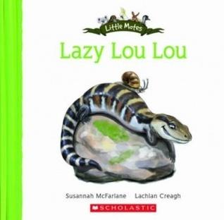 Lazy Lou Lou Susannah McFarlane