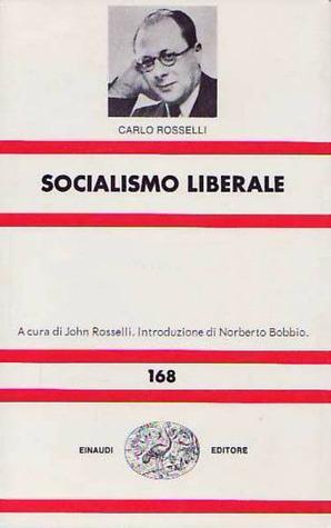 Socialismo liberale Carlo Rosselli