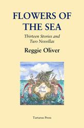 Flowers of the Sea Reggie Oliver