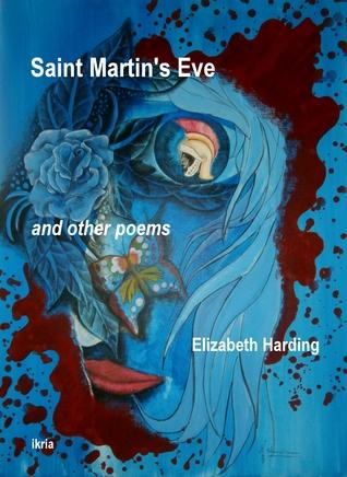Saint Martins Eve  by  Elizabeth  Harding