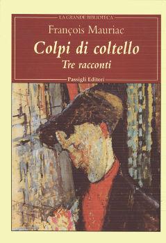 Colpi di coltello. Tre racconti  by  François Mauriac