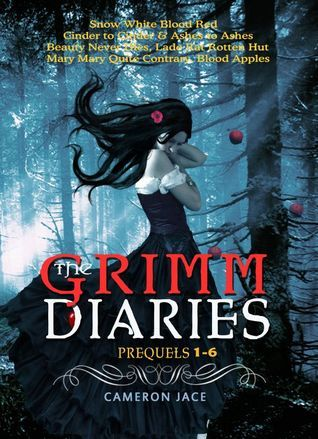 The Grimm Diaries Prequels 1-6  by  Cameron Jace
