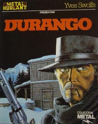 Colección Metal: Durango (Durango, #1) Yves Swolfs