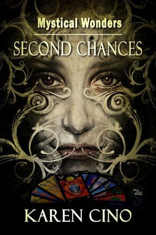 Second Chances (Mystical Wonders, #2) Karen Cino