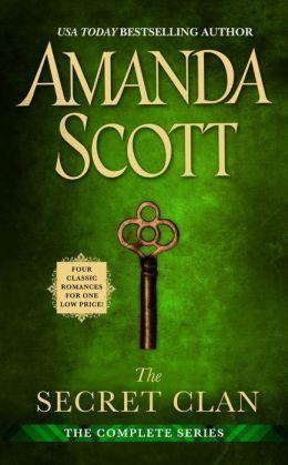 The Secret Clan: The Complete Series (Secret Clan, #1-4)  by  Amanda Scott