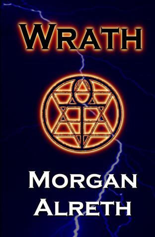 Wrath (Book 2 of The Unfortunate Woods)  by  Morgan Alreth