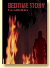 Bedtime Story Alim Kanoukoev