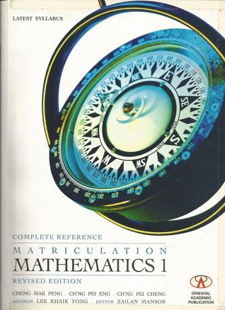 Matriculation Mathematics 1  by  Cheng Siak Peng