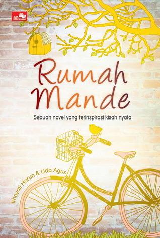 RUMAH MANDE  by  Irhayati Harun