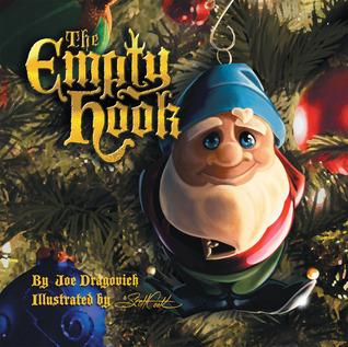 The Empty Hook: An Ornaments Tale  by  Joe Dragovich