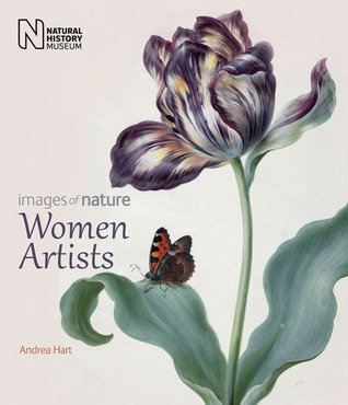 Women Artists: Images of Nature  by  Andrea Hart