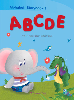 Alphabet Storybook 1: ABCDE  by  James Rodgers