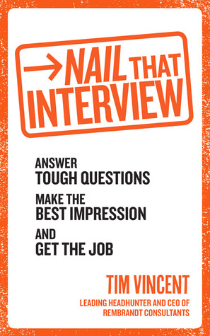 Interview Pro: Turn Any Job Interview Into Your Dream Career  by  Tim Vincent