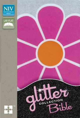 Glitter Collection Bible-NIV-Pink Flower  by  Zondervan Publishing