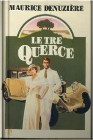 Le tre quercie  by  Maurice Denuzière