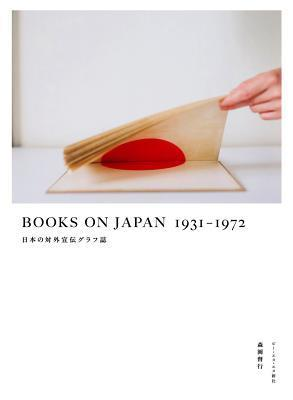 Books on Japan 1931-1972: Japanese Propaganda Books Yoshiyuki Morioka