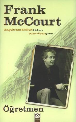 Öğretmen (Frank McCourt, #3) Frank McCourt