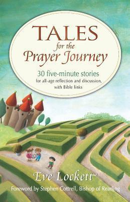 Tales for the Prayer Journey Eve Lockett