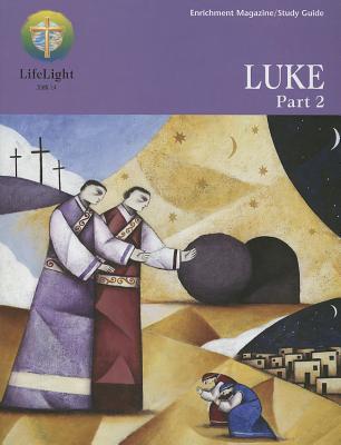 Luke, Part 2 - Study Guide  by  David Brazeal