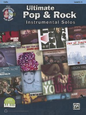 Ultimate Pop & Rock Instrumental Solos for Strings: Cello, Book & CD  by  Alfred A. Knopf Publishing Company, Inc.