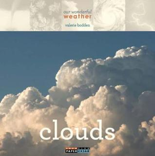 Clouds  by  Valerie Bodden