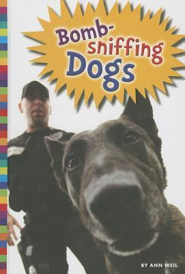 Bomb-Sniffing Dogs Ann Weil