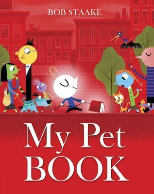 My Pet Book Bob Staake
