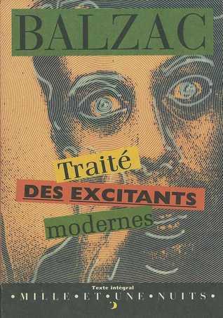 Traité des excitants modernes  by  Honoré de Balzac