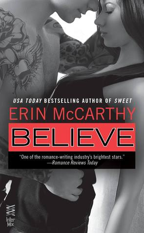 Believe (True Believers, #3)  by  Erin McCarthy