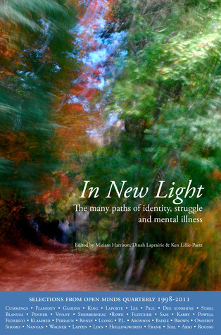 In New Light: The many paths of identity, struggle and mental illness  by  Miriam Harrison