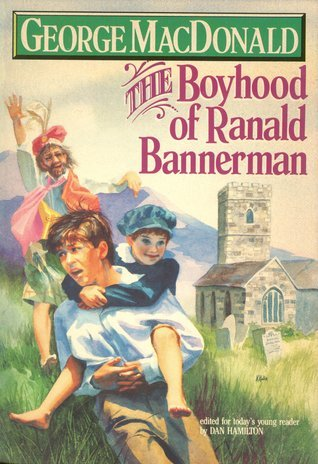 The Boyhood of Ranald Bannerman (Winner Book)  by  George MacDonald