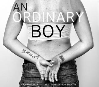 An Ordinary Boy  by  Kristin Helgesson Svenske