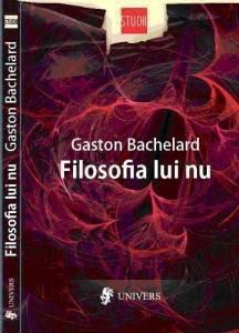 Filosofia lui nu  by  Gaston Bachelard