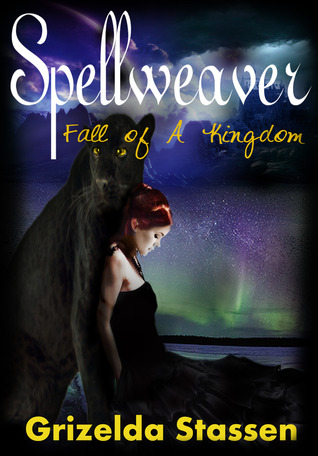 Spellweaver - Fall of A Kingdom  by  Grizelda Stassen