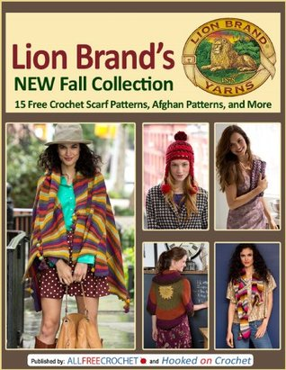 Lion Brands New Fall Collection: 15 Free Crochet Scarf Patterns, Afghan Patterns, and More  by  AllFreeKnitting