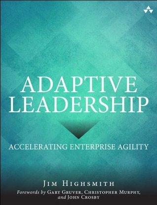 Adaptive Leadership Jim Highsmith