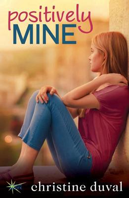 Positively Mine (Freshman Forty, #1) Christine Duval