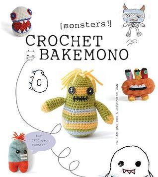 Crochet Bakemono [Monsters!]  by  Lan-Anh Bui