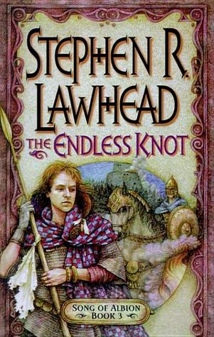 The Endless Knot (Song Of Albion, Volume 3)  by  Stephen R. Lawhead