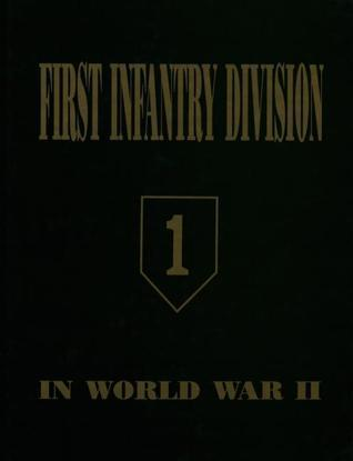 First Infantry Division in World War II Volume 1  by  Clift Andrus