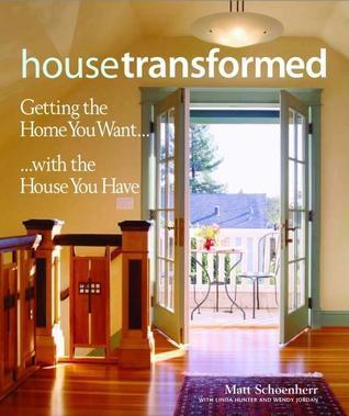 House Transformed  by  Matthew Schoenherr