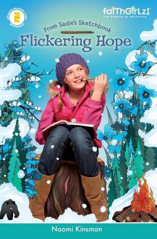 Flickering Hope (From Sadies Sketchbook #2) Naomi Kinsman