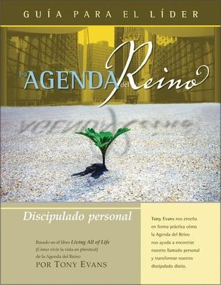 La Agenda del Reino Para Discipulado Personal  by  Tony Evans