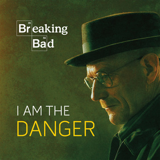 Breaking Bad: I Am the Danger Jennifer Leczkowski