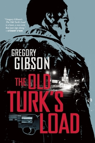 The Old Turks Load  by  Gregory Gibson
