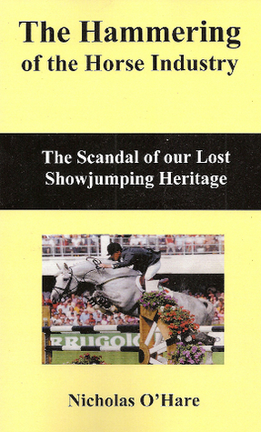 The Hammering of the Horse Industry Nicholas OHare