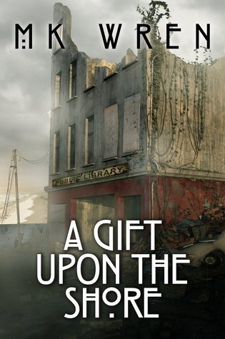 A Gift Upon the Shore M. K. Wren