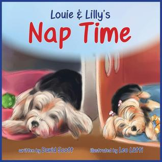 Louie & Lillys Nap Time  by  David Scott