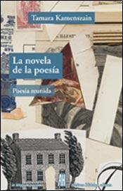 La novela de la poesía  by  Tamara Kamenszain